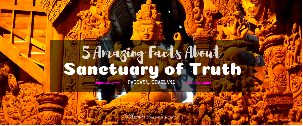 Sanctuary of Truth in Pattaya: Things You Should Know Before You Go