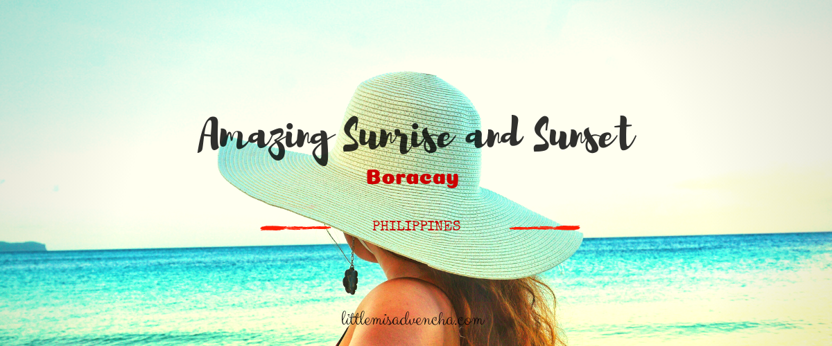 amazing sunrise and sunset in boracay