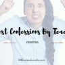honest confessions by teachers