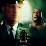 Remarkable Lines From The Green Mile (My Favorite Movie)